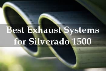 Best Exhaust System for Silverado 1500 (2019 UPDATED) TruckPowerUp