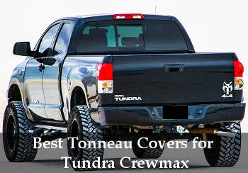 best tonneau cover for tundra crewmax reviews