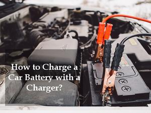 how to charge a car battery with a charger