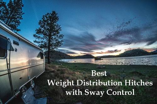7 Best Weight Distribution Hitch With Sway Control Reviews 2019