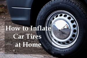 how to inflate car tires at home quickly