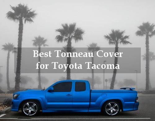 7 Best Tonneau Cover For Toyota Tacoma 2020 Truck Power Up